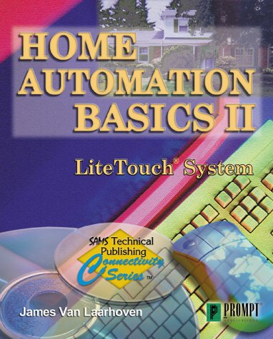 Home Automation II - Litetouch Systems James van Laarhoven