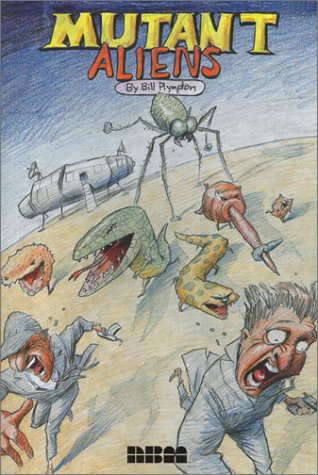 Making Toons That Sell Without Selling Out: The Bill Plympton Guide to Independent Animation Success  by  Bill Plympton
