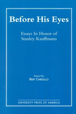 Before His Eyes  by  Bert Cardullo