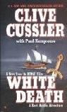 White Death (NUMA Files, #4)  by  Clive Cussler