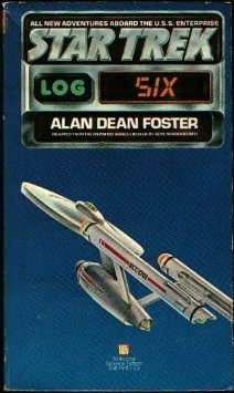 Star Trek: Log Six (Star Trek: Log, #6)  by  Alan Dean Foster
