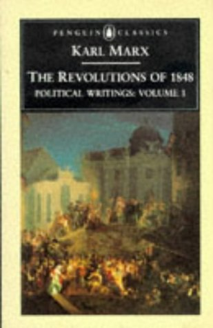The Revolutions of 1848: Political Writings 1  by  Karl Marx