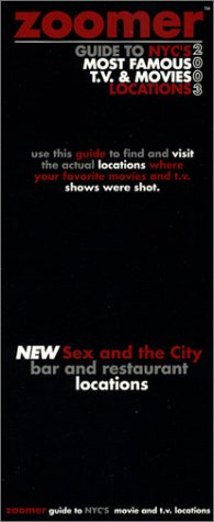 Zoomer Guide To Nycs Most Famous T.V. And Movie Locations Zoomer Guides