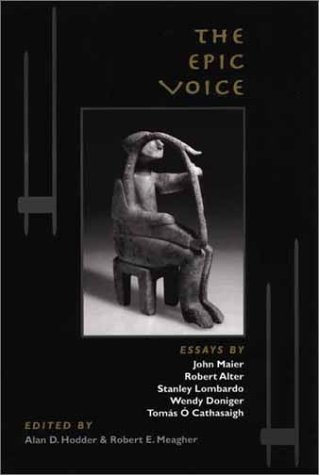 The Epic Voice:  by  Alan D. Hodder