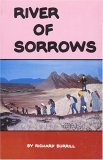 River Of Sorrows: Life History Of The Maidu Nisenan Indians  by  Richard Burrill