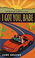 I Got You, Babe (The DeMarco Family, #1)