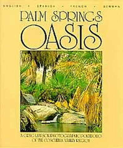 Palm Springs Oasis  by  Greg Lawson