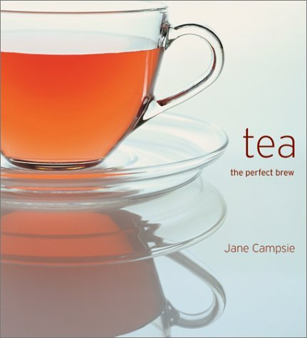 Tea: The Quintessential Guide  by  Jane Campsie