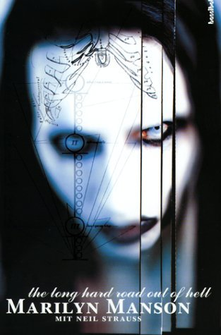 Marilyn Manson - The Long Hard Road Out Of Hell Marilyn Manson