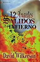 Twelve Angels From Hell / Doce ángeles caídos del infierno