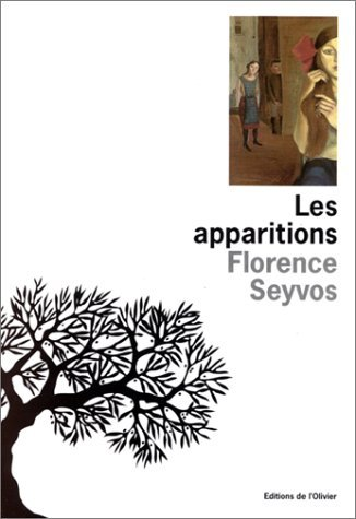 Les Apparitions Florence Seyvos