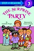 The Surprise Party (Step-Into-Reading, Step 3)