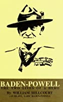 Baden Powell: The Two Lives Of A Hero