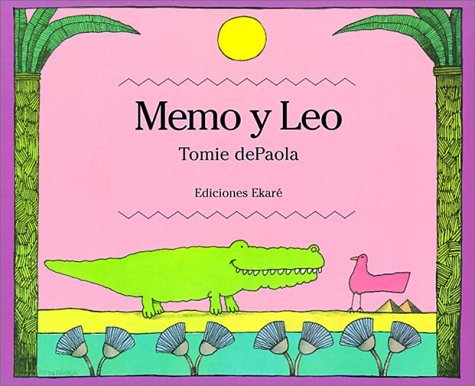 Memo y Leo = Bill and Pete Tomie dePaola