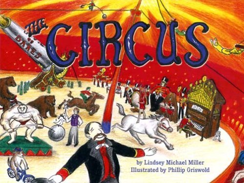 The Circus Lindsey Michael Miller