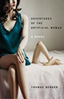 Adventures of the Artificial Woman
