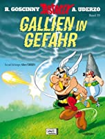 Gallien in Gefahr (Asterix, #33)