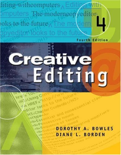 Creative Editing [With Infotrac] Dorothy A. Bowles