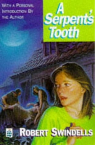 A Serpents Tooth  by  Robert Swindells