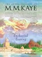 Enchanted Evening: Being the Third Part of Share of Summer, Her Autobiography