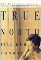 True North: A Memoir