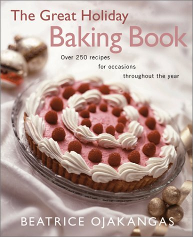Great Holiday Baking Book  by  Beatrice Ojakangas