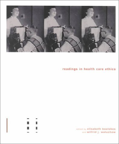 Readings In Health Care Ethics  by  Elisabeth Boetzkes