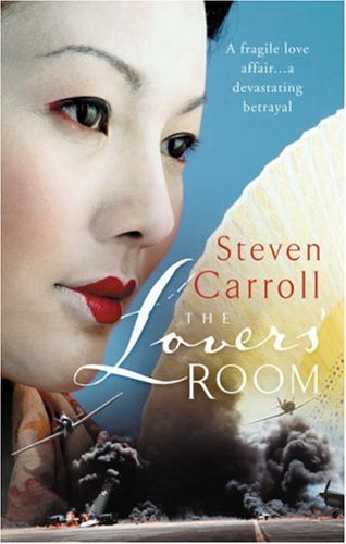 The Lovers Room  by  Steven Carroll