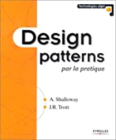 Design Patterns Par La Pratique