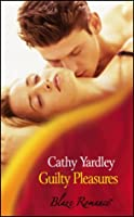 Guilty Pleasures (Blaze Romance)