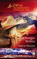 The Danger Within (Faith at the Crossroads, #2)