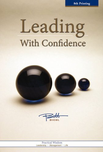 Leading with Confidence  by  Bobb Biehl