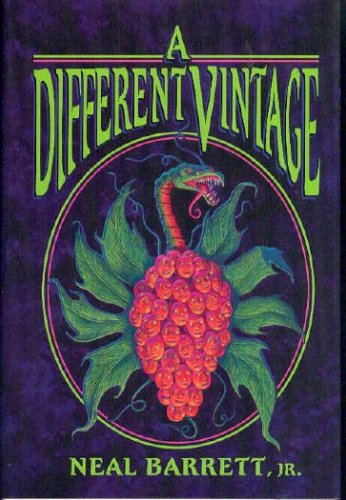 A Different Vintage  by  Neal Barrett Jr.