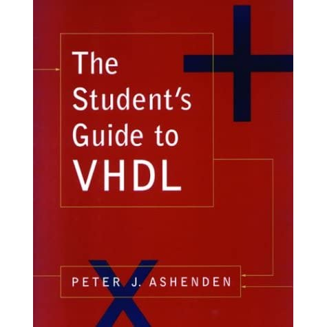 The Student's Guide To Vhdl (Systems On Silicon) - Peter J. Ashenden