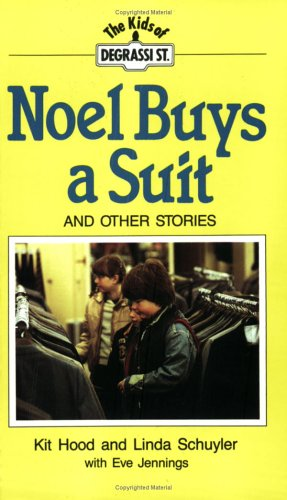 Noel Buys A Suit (Degrassi, #8) Kit Hood