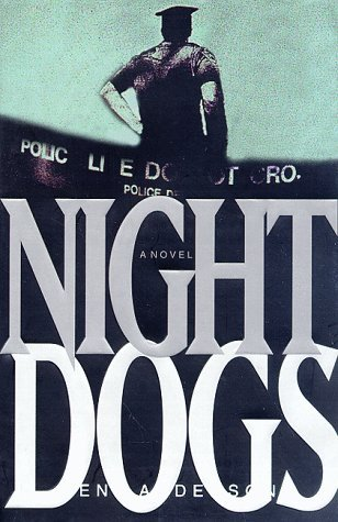 Night Dogs Kent Anderson