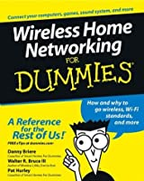 Wireless Home Networking For Dummies®