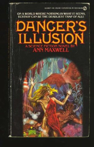 Dancers Illusion (Dancer, #3)  by  Ann Maxwell
