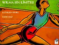 Wilma Sin Limites/Wilma Unlimited (Spanish Edition)