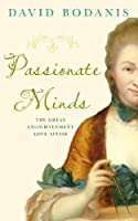 Passionate Minds: The Great Enlightenment Love Affair