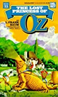 The Lost Princess of Oz (Oz, #11)