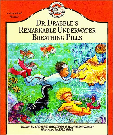 Dr. Drabbles Remarkable Underwater Breathing Pills  by  Sigmund Brouwer