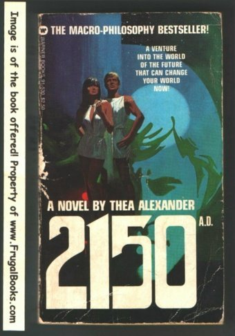 2150 A.D  by  Thea Alexander