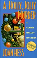 A Holly, Jolly Murder (Claire Malloy, #12)