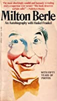 Milton Berle: An Autobiography with Fifty Years of Photos (DNF-5626195)