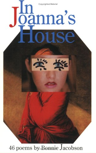 In Joannas House (Cleveland State University Poetry Series: LVI)  by  Bonnie Jacobson