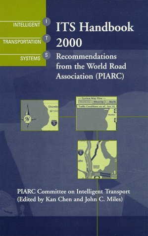 Its Handbook 2000: Recommendations from the World Road Association  by  Kasn Chen