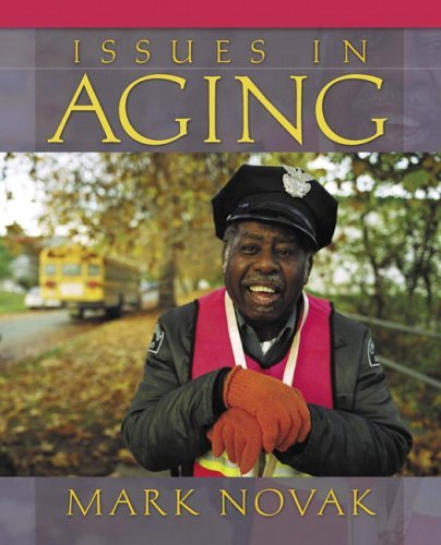 Issues in Aging  by  Mark Novak