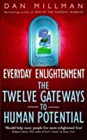 Everyday Enlightenment The Twelve Gatewa