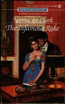 The Infamous Rake  by  Norma Lee Clark